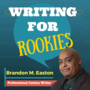 WRITING FOR ROOKIES